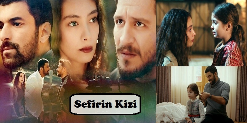 Sefirin Kizi Turkish Series